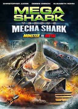 MEGA SHARK VS. MECHA SHARK Movie Poster