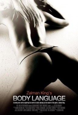 ZALMAN KING'S BODY LANGUAGE Movie Poster