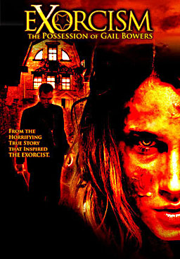 EXORCISM:%20THE%20POSSESSION%20OF%20GAIL%20BOWERS%20Movie%20Poster