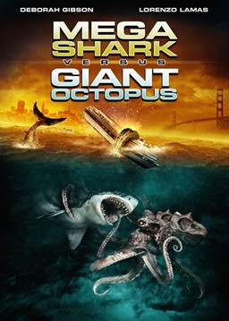 MEGA SHARK VS GIANT OCTOPUS Movie Poster